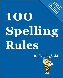 Free Spelling Rules Taken From The Book 100 Spelling Rules